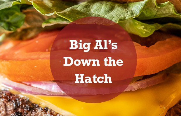 Big Al's Down the Hatch