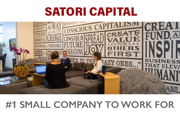 Satori Capital: Number 1 Small Company to Work For
