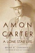 Oct_Amon Carter A Lone Star Life.jpg