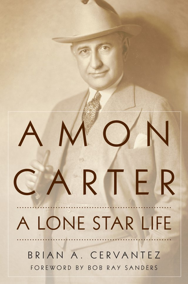 Oct_Amon Carter A Lone Star Life.jpg