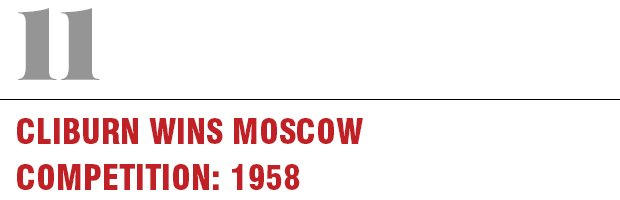 11: Cliburn Wins Moscow Competition, 1958