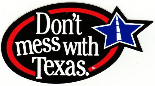 dont_mess_with_texas1.jpg.jpe