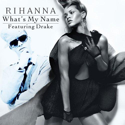 Rihanna-Whats-My-Name-Drake.jpg.jpe