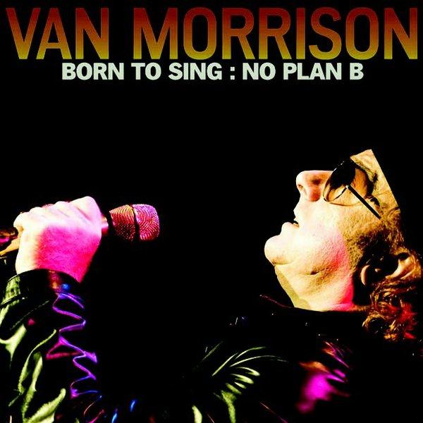 van-morrison-born-to-sing-no-plan-b.jpg.jpe